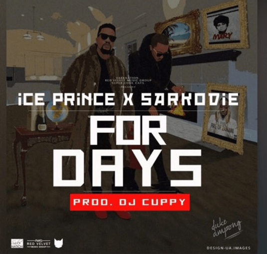 #NewMusic Sarkodie x Ice Prince – For Days