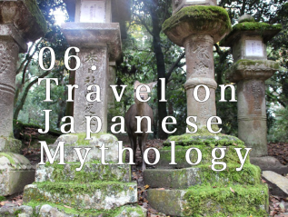 06. Travel on Japanese Mythology