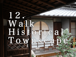 12. Walk Historical Townscape