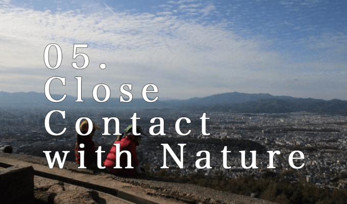 05. Close Contact with Nature