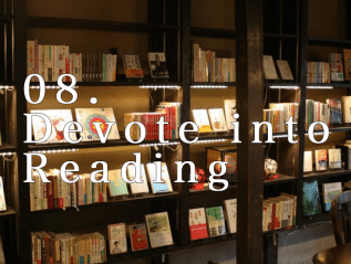 08. Devote into Reading