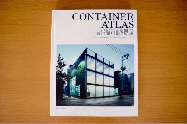 【書評】インスピレーションが膨らむ、変幻自在のコンテナ建築写真集「Container Atlas」 YADOKARIの本棚