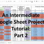 Google Sheets - intermediate project tutorial part 2 XRP