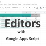 Add and remove editors in a Google Sheet with Google Apps Script