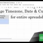 Google Sheets Beginners – Change Your Current Workbook's Timezone Date & Currency (16)