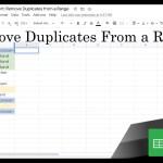 22 Google Sheets Shorts - Remove Duplicates From a Range