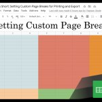 Google Sheets Beginners:  You Can Create Custom Page Breaks for Printing and Exporting (30)