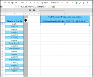 Most commonly occurring text in a cell with Google Sheets_Find the max frequency as a value