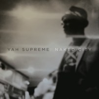 YAH SUPREME: NAKED CITY