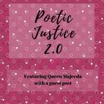 Poetic Justice Featuring: Queen Majeeda