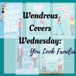 You Look Familiar. . . Couples Edition #1 (Wondrous Covers Wednesday)