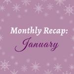 Monthly Recap: January '20