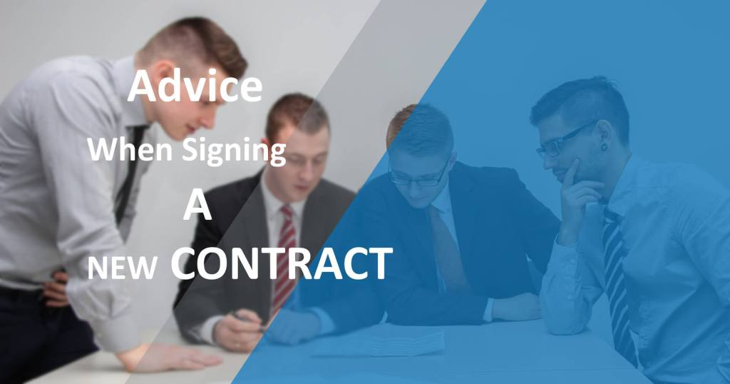 Advice-When-Signing-A-New-Contract