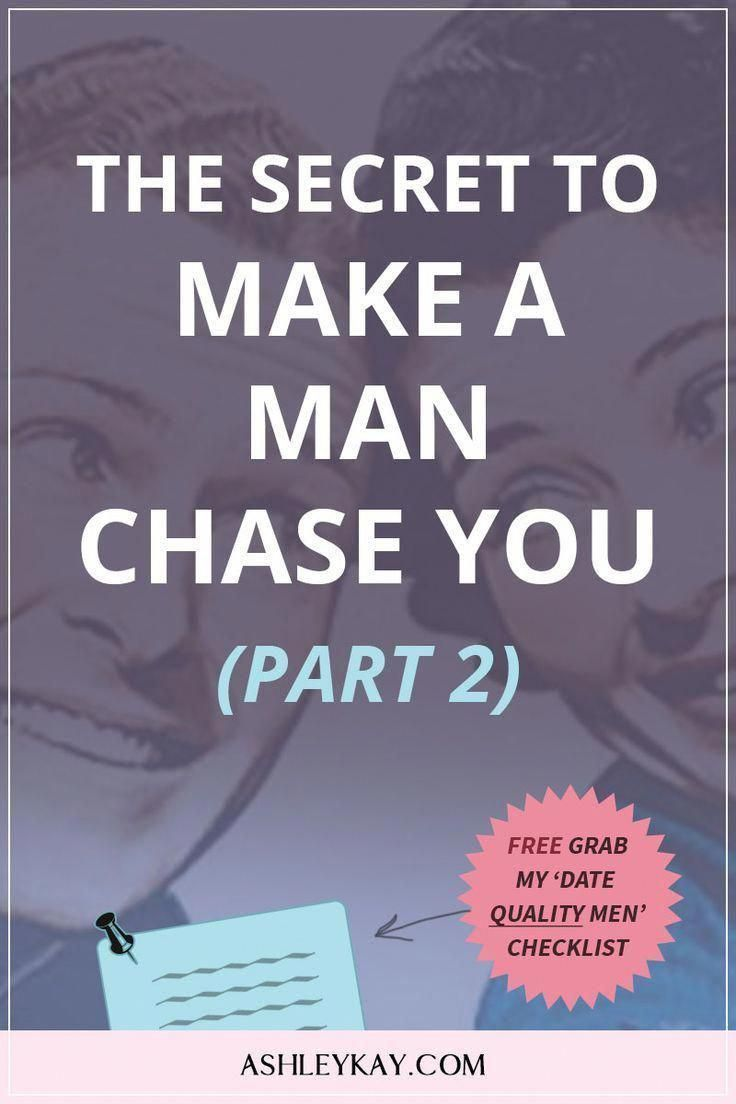 how to make a guy chase you again