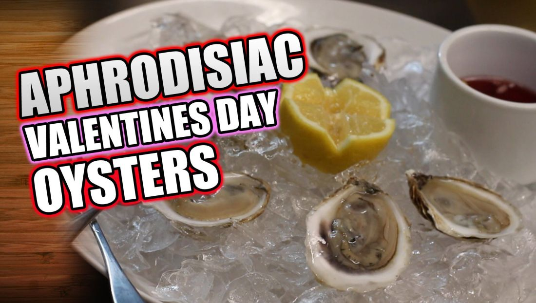 How to shuck oysters valentines day aphrodisiacs