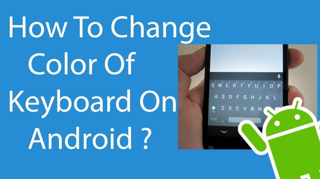 How to change color of keyboard on android color