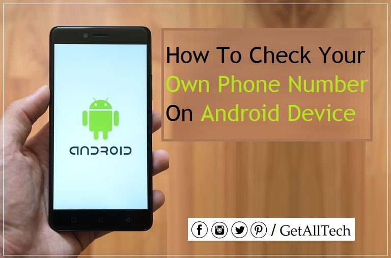 How to check your own phone number on android device are