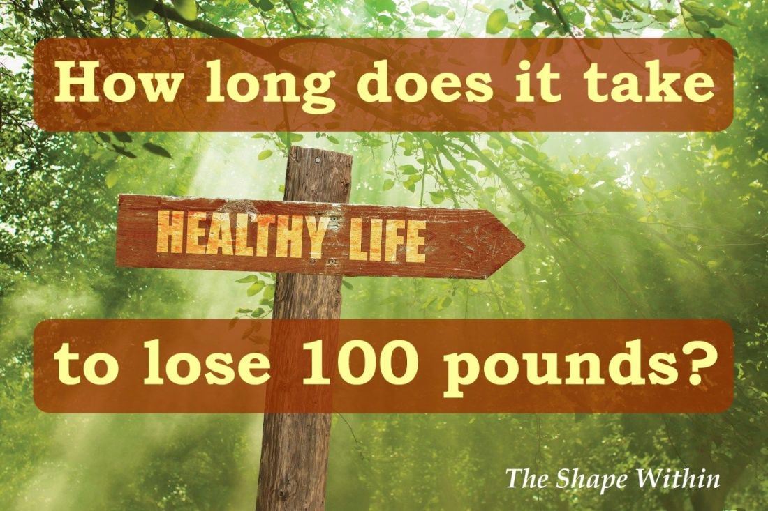 How long does it take to lose 100 pounds with images