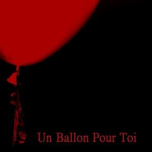 Un Ballon Pour Toi