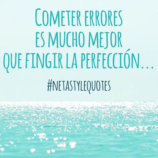 Cometer errores es mucho mejor que fingir la perfección