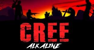 LISTEN: Alkaline - Cree