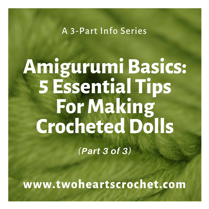 Amigurumi Basics 3 of 3
