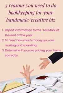 """keep track of every penny you spend and every penny you make. For many small business owners the terms """"bookkeeping and accounting"""" might just as well be the WORST four-letter words that they have ever uttered out loud! 3 reasons you you need to do bookkeeping for your handmade biz."""