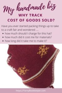 My Handmade Biz-Why Track Cost of Goods Sold? If you've ever asked yourself these questions, you know why it's important.