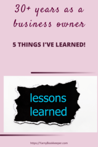 30+ years as a business owner-5 Things I've learned
