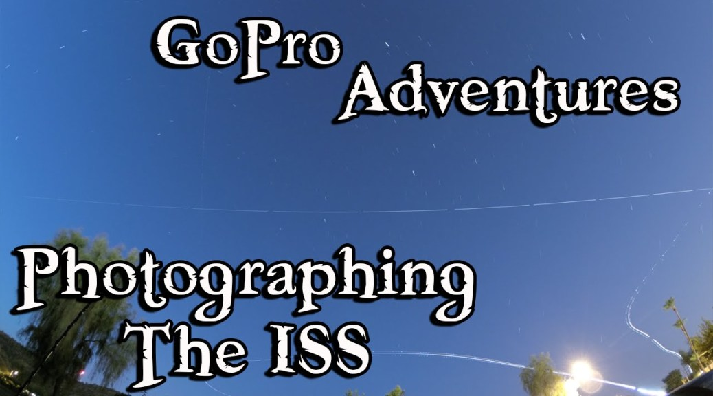 Using GoPro Night Mode to capture the ISS!
