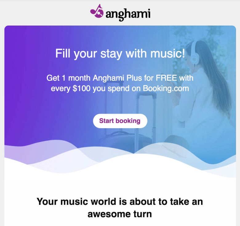 If you're an Anghami user, you should have received an email about the Anghami + Booking.com offer