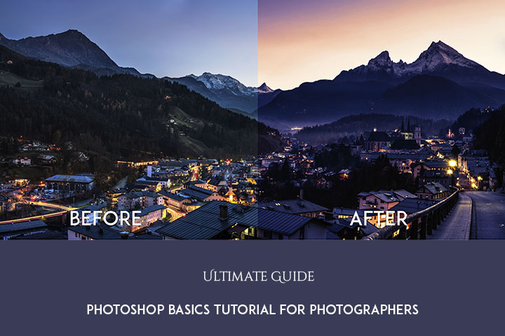 Photoshop Basics Guide for Photographers- 2019