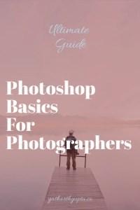 Photoshop Basics Guide For Photographers