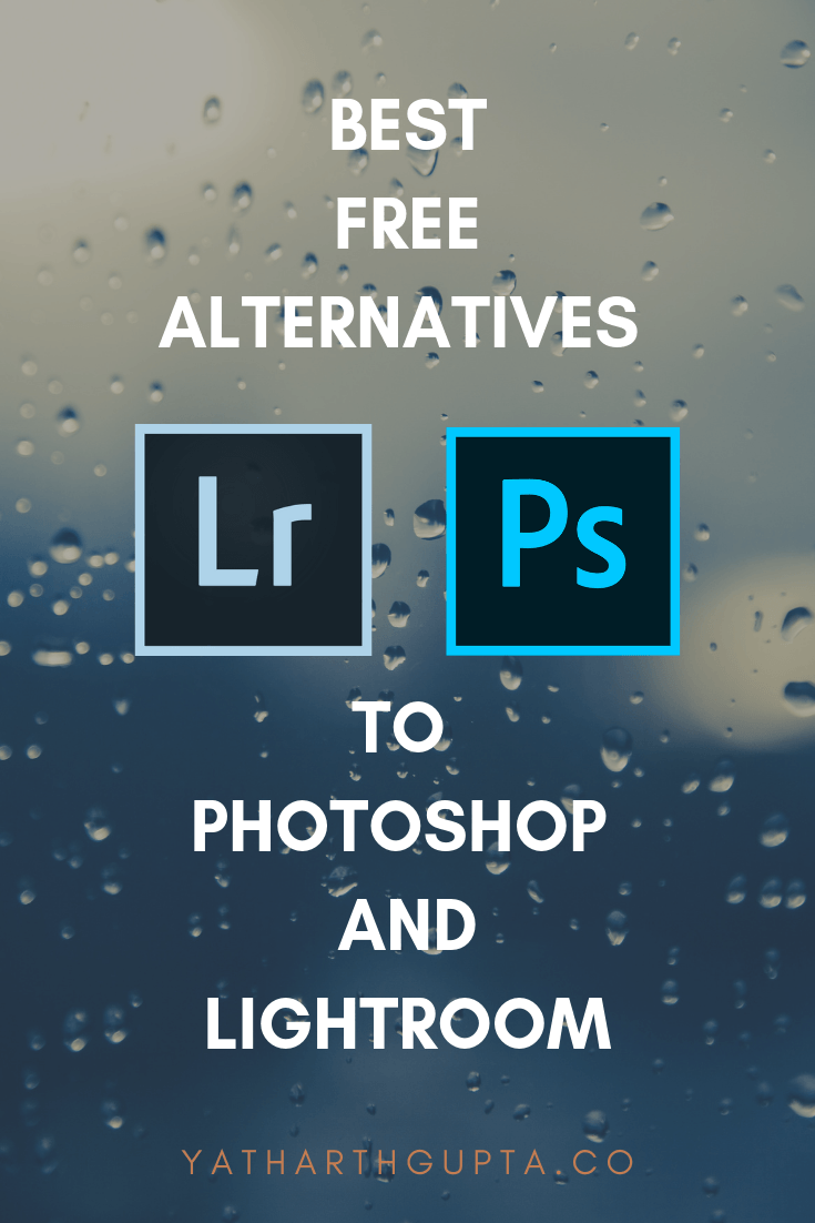 Best Free alternatives to lightroom and photoshop