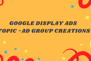 google display ad-groups creation