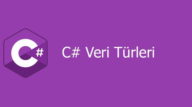 C# Veri Türleri