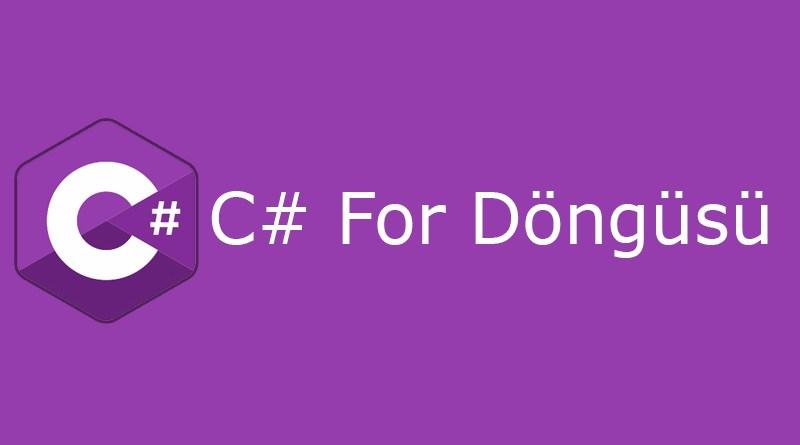 C# for döngüsü