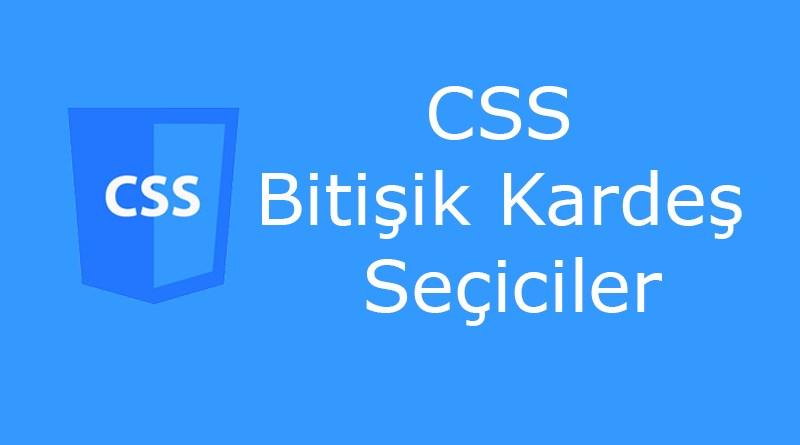 CSS kardeş seçiciler (sibling selector)