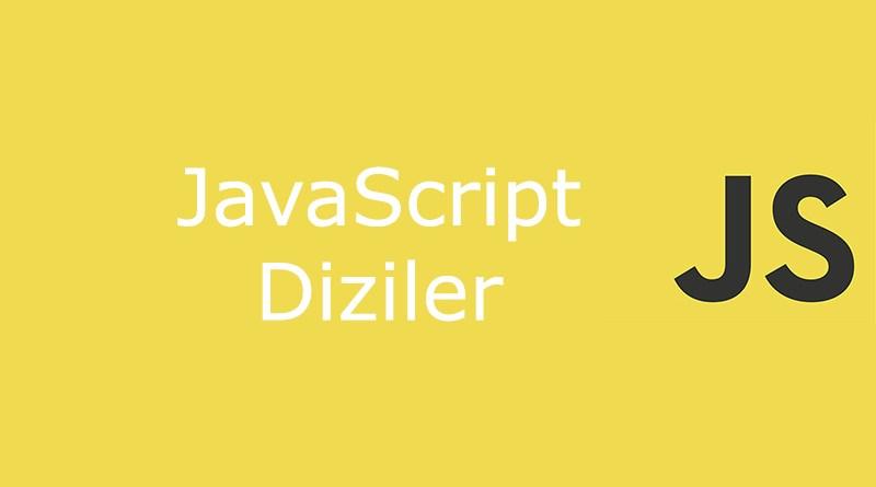 javascript diziler