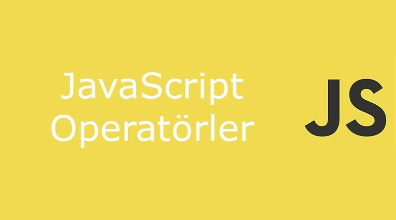 javascript operatörler