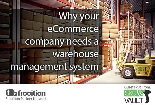 Your eCommerce Company Needs a Warehouse Management System