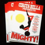 Poster for Circus Bella's production of Mighty!