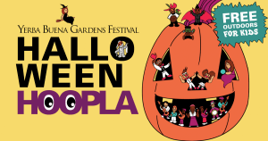 Yerba Buena Gardens Festival Halloween Hoopla. Free, outdoors, for kids. Cartoon-like illustration of a giant jack-o-lantern with many small costumed people standing in the cut-out parts.