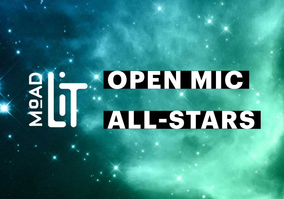MoAD Open Mic All Stars text over a starry night image.