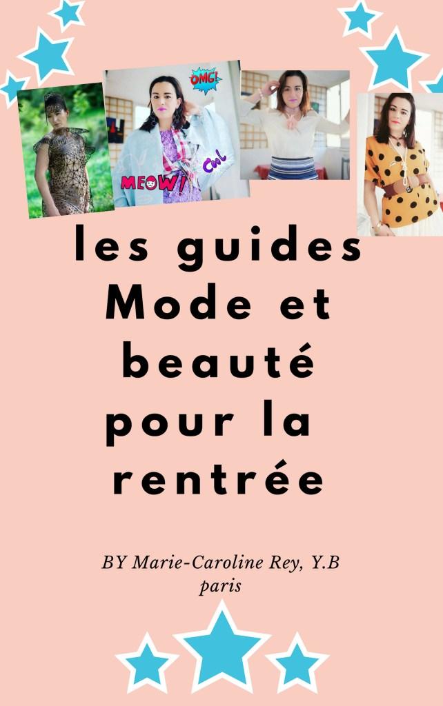 les guides Mode et beautépour la rentrée