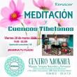 MEDITACIÓN Y CUENCOS TIBETANOS 'Renacer'