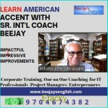 Professional Advanced American Accent Online Class with Sr.Coach Beejay
