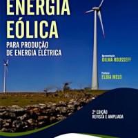 Energia Eólica Para Produção de Energia Elétrica - 2ª Ed. 2013