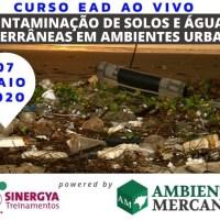 CURSO DE CONTAMINAÇÃO DE SOLOS E ÁGUAS SUBTERRÂNEAS EM AMBIENTES URBANOS