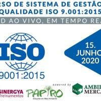 CURSO DE SISTEMA DE GESTÃO DA QUALIDADE ISO 9.001:2015; AO VIVO EM TEMPO REAL